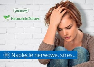 Poradnik dla pacjenta - Napięcie nerwowe, stres Labofarm